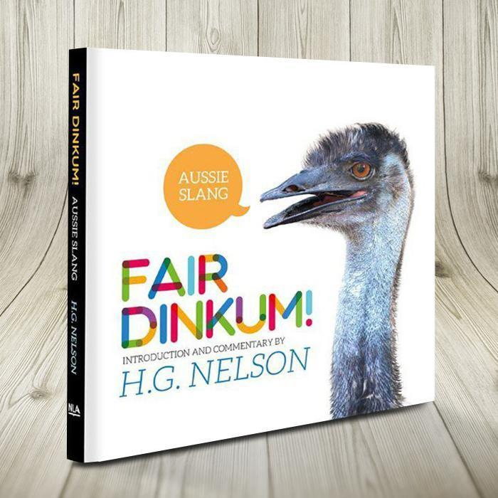 Fair Dinkum - A Guide To Aussie Slang | Australian language nicknames bogan